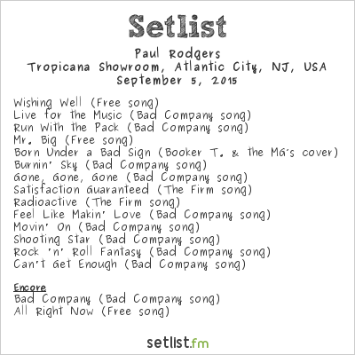 Paul Rodgers Setlist Tropicana Showroom, Atlantic City, NJ, USA 2015