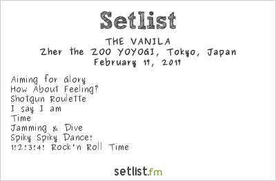 THE VANILA Setlist Zher the ZOO YOYOGI, Tokyo, Japan 2017