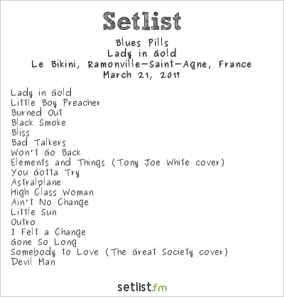 Blues Pills Setlist Le Bikini, Ramonville-Saint-Agne, France 2017, Lady in Gold