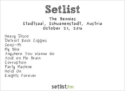 The Bennies Setlist Stadtsaal, Schwanenstadt, Austria 2016