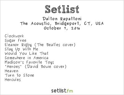 Dalton Rapattoni Setlist The Acoustic, Bridgeport, CT, USA 2016