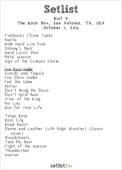 Riot Setlist The Rock Box, San Antonio, TX, USA 2016