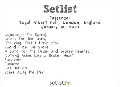 Passenger Setlist Royal Albert Hall, London, England 2021