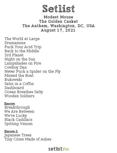 Modest Mouse Setlist The Anthem, Washington, DC, USA 2021, The Golden Casket