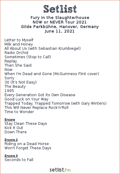 Fury in the Slaughterhouse Setlist Back To Stage Open Airs 2021 2021, NOW or NEVER Tour 2021