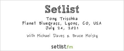 Tony Trischka at RockyGrass 2021 Setlist