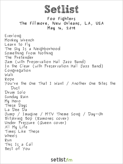Foo Fighters Setlist The Fillmore at Harrah's New Orleans, New Orleans, LA, USA 2019