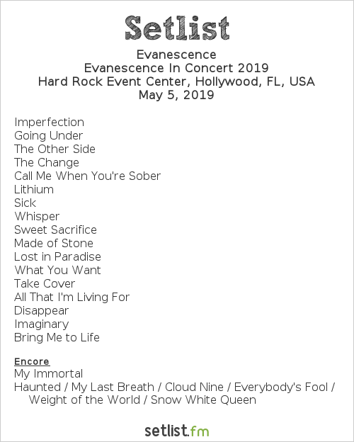 Evanescence Setlist Hard Rock Live, Hollywood, FL, USA 2019, Evanescence In Concert