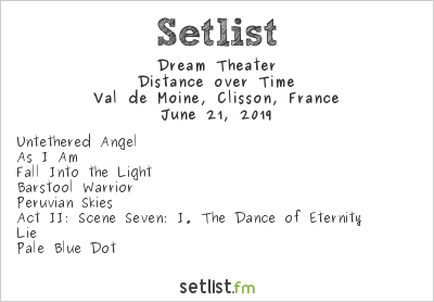 Dream Theater Setlist Hellfest 2019 2019, Distance over Time