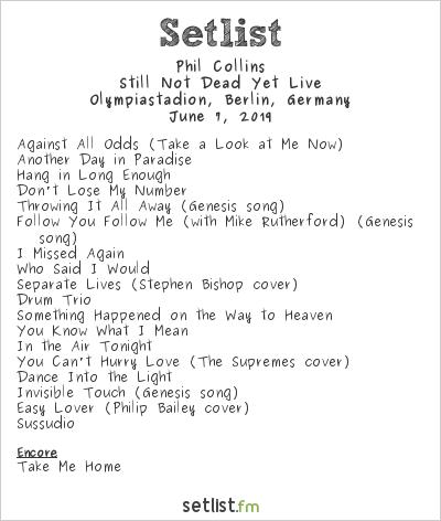 Phil Collins Setlist Olympiastadion, Berlin, Germany 2019, Still Not Dead Yet Live