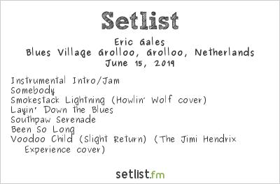 Eric Gales Setlist Holland International Blues Festival 2019 2019