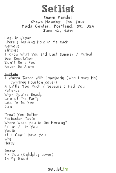 Shawn Mendes Setlist Moda Center, Portland, OR, USA 2019, Shawn Mendes: The Tour