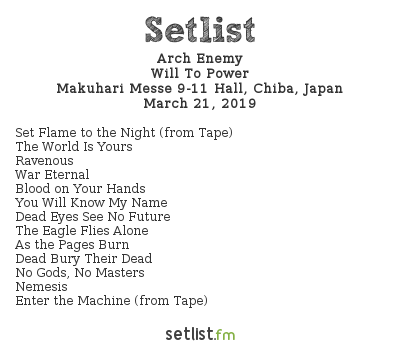 Arch Enemy Setlist Download Japan 2019 2019, Will To Power