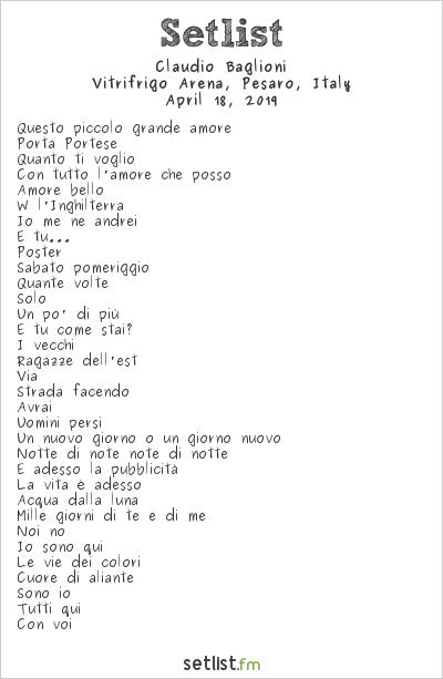 Claudio Baglioni Setlist Adriatic Arena, Pesaro, Italy 2019
