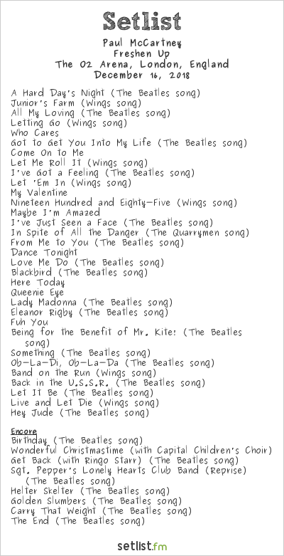 Paul McCartney Setlist The O2 Arena, London, England 2018, Freshen Up