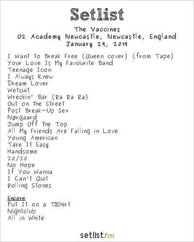 The Vaccines Setlist O2 Academy Newcastle, Newcastle, England 2019