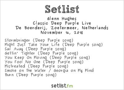 Glenn Hughes Setlist De Boerderij, Zoetermeer, Netherlands 2018, Classic Deep Purple Live