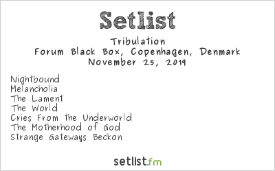 Tribulation Setlist Forum Black Box, Copenhagen, Denmark 2019