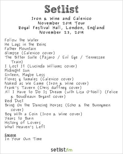 Iron & Wine and Calexico Setlist EFG London Jazz Festival 2019 2019, November 2019 Tour