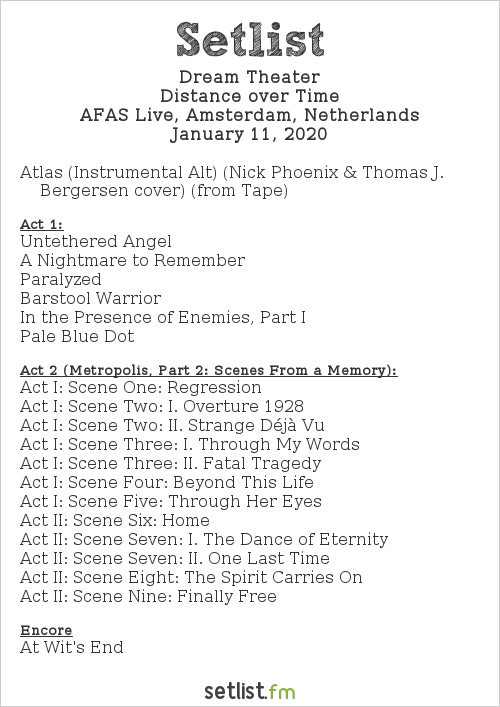 Dream Theater Setlist AFAS Live, Amsterdam, Netherlands 2020, Distance over Time