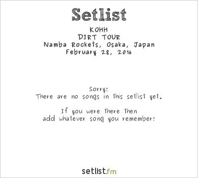 KOHH at Namba Rockets, Osaka, Japan Setlist