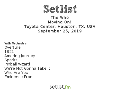 The Who Setlist Toyota Center, Houston, TX, USA 2019, Moving On!