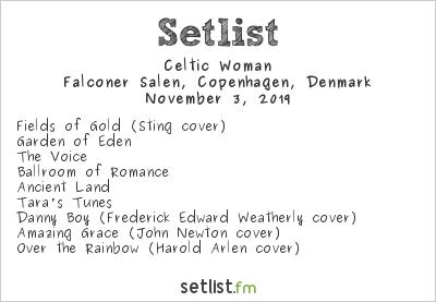 Celtic Woman Setlist Falconer Salen, Frederiksberg, Denmark 2019