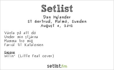 Dan Hylander Setlist St Gertrud, Malmö, Sweden 2012