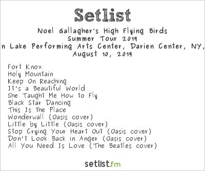 Noel Gallagher's High Flying Birds at Darien Lake Performing Arts Center, Darien Center, NY, USA Setlist