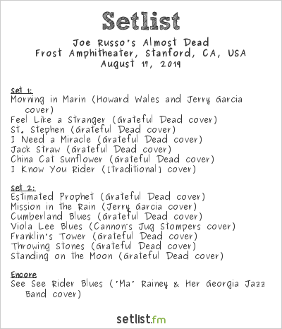 Joe Russo's Almost Dead Setlist Frost Amphitheater, Stanford, CA, USA 2019