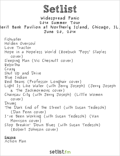 Widespread Panic Setlist FirstMerit Bank Pavilion at Northerly Island, Chicago, IL, USA 2014