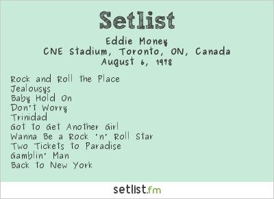 Eddie Money Setlist CNE Stadium, Toronto, ON, Canada 1978
