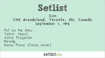 Zon Setlist CNE Grandstand, Toronto, ON, Canada 1978