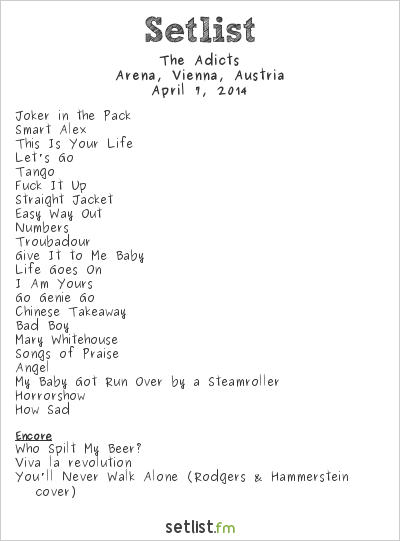 The Adicts Setlist Arena, Vienna, Austria 2014
