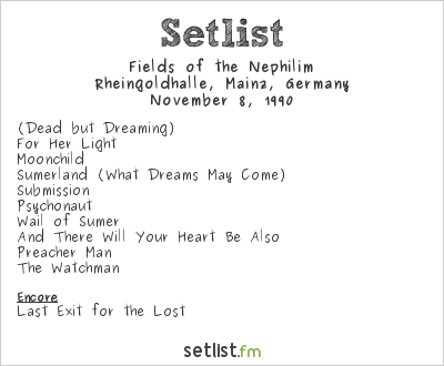 Fields of the Nephilim Setlist Rheingoldhalle, Mainz, Germany 1990