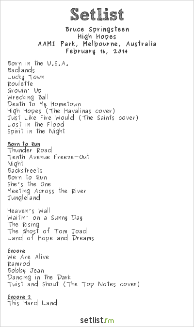 Bruce Springsteen Setlist AAMI Park, Melbourne, Australia 2014, High Hopes Tour