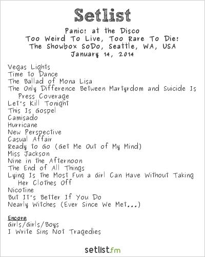 Panic! at the Disco Setlist The Showbox SoDo, Seattle, WA, USA 2014