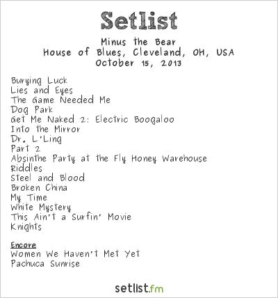 Minus the Bear Setlist House of Blues, Cleveland, OH, USA 2013