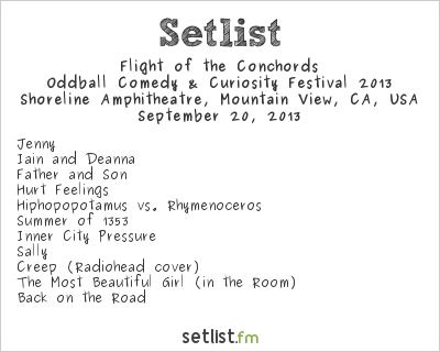 Flight of the Conchords Setlist Shoreline Amphitheatre, Mountain View, CA, USA, Oddball Comedy & Curiosity Festival 2013