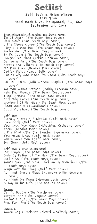 Brian Wilson Setlist Hard Rock Live, Hollywood, FL, USA 2013, 2013 Tour With Jeff Beck, Al Jardine and David Marks