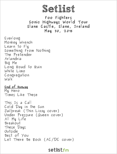 Foo Fighters Setlist Slane Castle, Slane, Ireland 2015, Sonic Highways World Tour