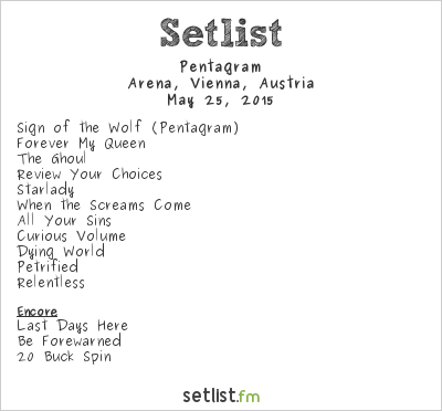 Pentagram Setlist Arena, Vienna, Austria 2015