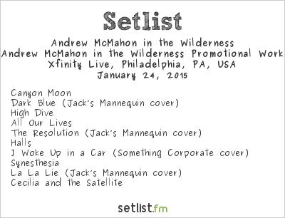 Andrew McMahon in the Wilderness Setlist Radio 104.5 Winter Jam 2015 2015, Fall Tour 2014
