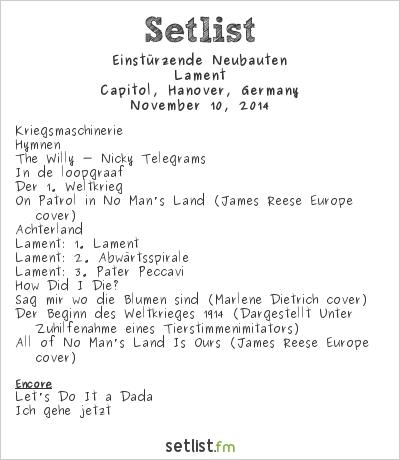 Einstürzende Neubauten Setlist Capitol, Hanover, Germany 2014