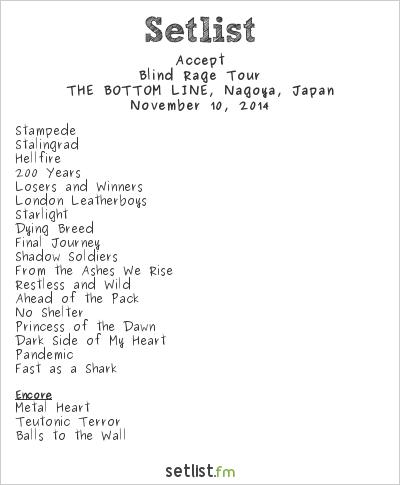 Accept Setlist Bottom Line, Nagoya, Japan, Blind Rage Tour 2014