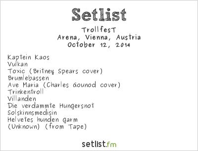 TrollfesT Setlist Arena, Vienna, Austria 2014