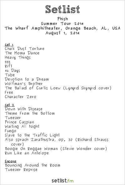 Phish Setlist Amphitheater at the Wharf, Orange Beach, AL, USA, Summer Tour 2014