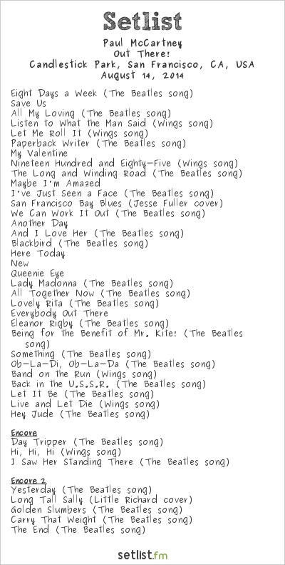 Paul McCartney Setlist Candlestick Park, San Francisco, CA, USA 2014, Out There! Tour