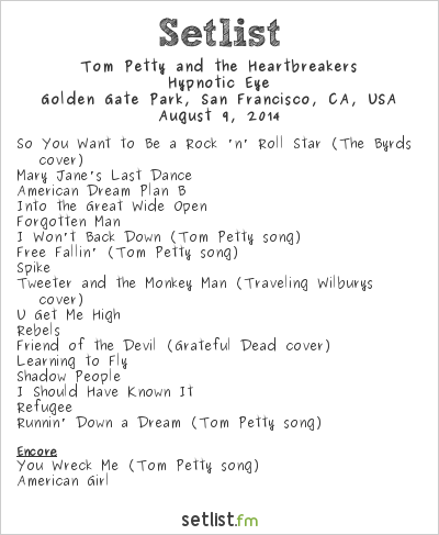 Tom Petty and the Heartbreakers Setlist Outside Lands Music & Arts Festival 2014 2014, Hypnotic Eye