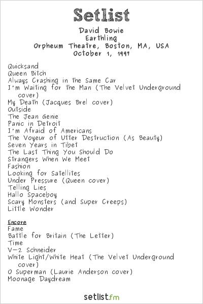 David Bowie Setlist Orpheum Theatre, Boston, MA, USA 1997, Earthling Tour